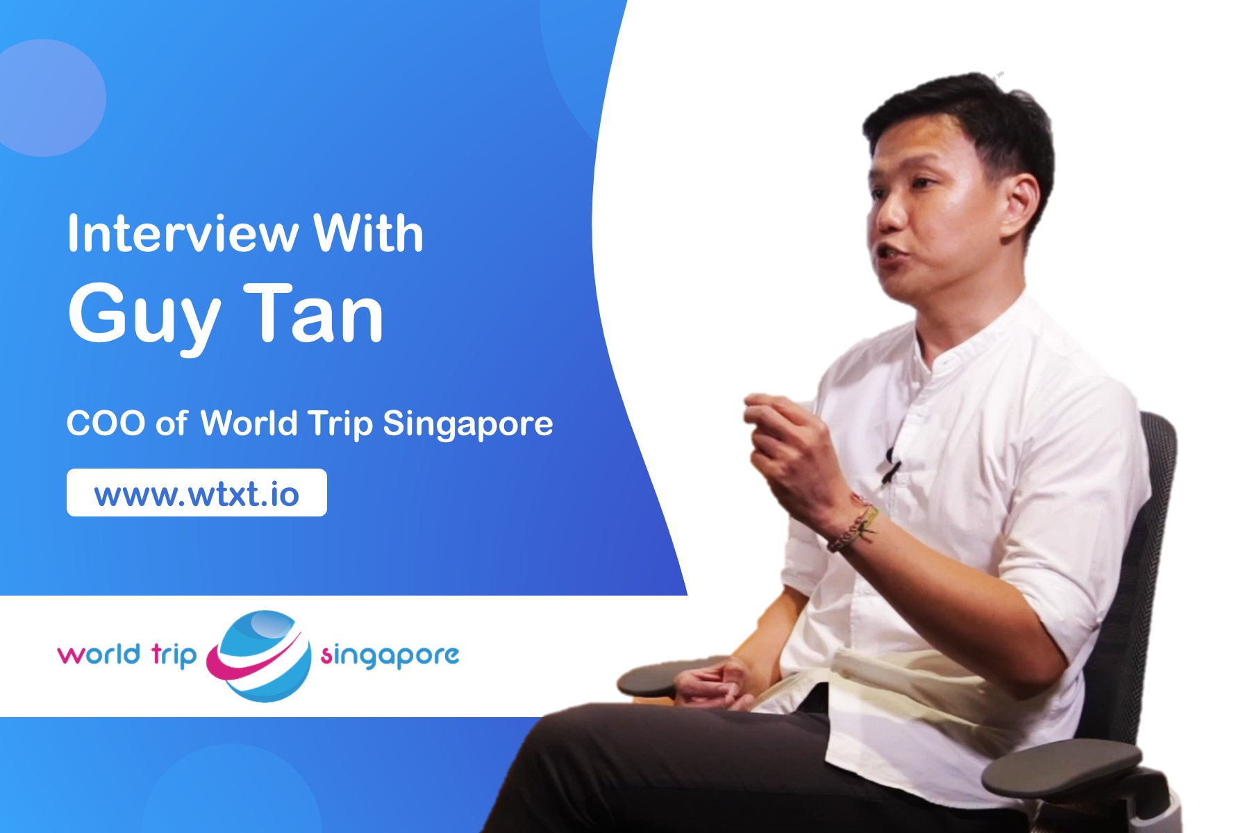 "360-Degree Makeover: World Trip Singapore Wants To Reinvent ""Travel"" With Their Social Blockchain"